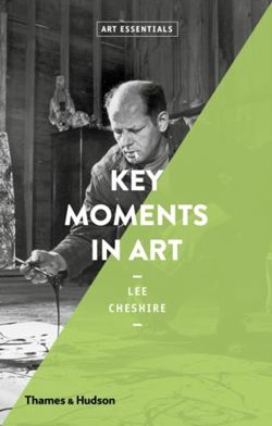 Key Moments in Art (Art Essentials)