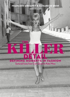 Killer Detail Sartorial Icons from Cary Grant to Kate Moss and their Defining Moments in Fashion
