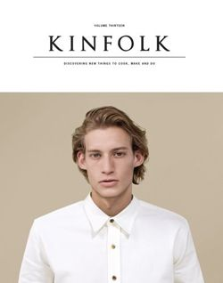 Kinfolk Volume 13 The Imperfections Issue