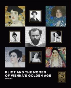 Klimt and the Women of Vienna's Golden Age