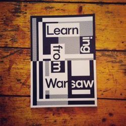 LEARNING FROM WARSAW - 20 LESSONS