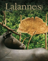 Lalanne(s): The Monograph