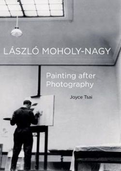 Laszlo Moholy-Nagy : Painting after Photography