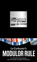 Le Corbusier Modulor Rule. An Innovative Tape Measure from the Master of Modern Architecture