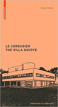 Le Corbusier: the Villa Savoye
