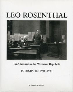 Leo Rosenthal: Photographs : 1926-1933