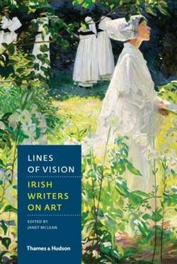 Lines of Vision : Irish Writers on Art