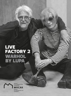 Live Factory 2: Warhol by Lupa