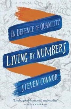 Living by Numbers : In Defence of Quantity