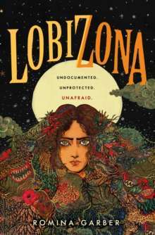 Lobizona: Wolves of No World, Book 1