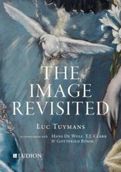 Luc Tuymans: The Image Revisited