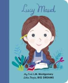Lucy Maud Montgomery : My First L. M. Montgomery