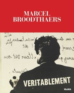 Marcel Broodthaers : A Retrospective