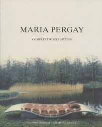 Maria Pergay – Complete Works 1957-2010