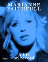 Marianne Faithfull A Life on Record