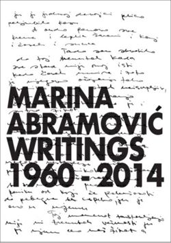 Marina Abramovic : Writings 1960 - 2014