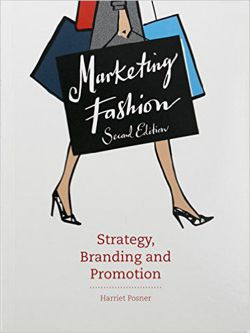 Marketing Fashion - Strategy, Branding and Promotion 2nd