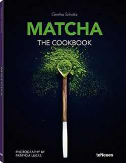 Matcha The Cookbook