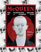McQueen An illustrated history of the fashion icon