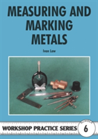Measuring and Marking Metals