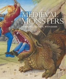 Medieval Monsters Terrors, Aliens, Wonders