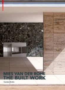 Mies van der Rohe - The Built Work