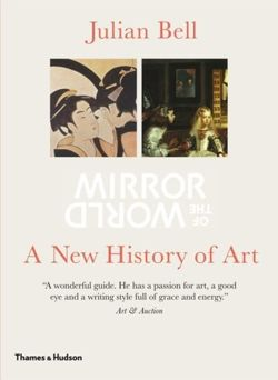 Mirror of the World : A New History of Art
