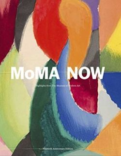 MoMA Now : MoMA Highlights 90th Anniversary Edition