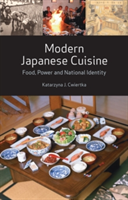 Modern Japanese Cuisine Food, Power and National Identity