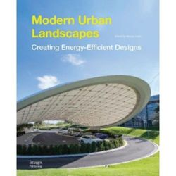 Modern Urban Landscapes. Creating Energy-Efficient Design. Smart Landscape