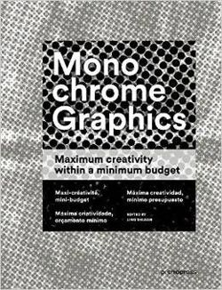 Monochrome Graphics Maximum Creativity Within a Minimum Budget