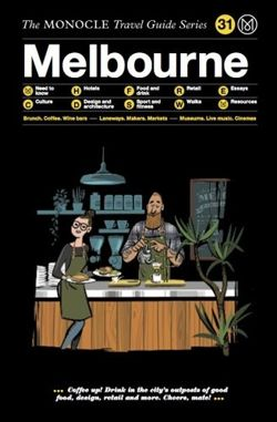 Monocle Travel Guide to Melbourne