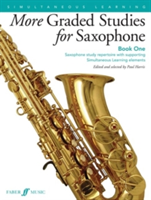 More Graded Studies for Saxophone Study Repertoire with Supporting Elements for Alto Saxophone Grades 1 to 5