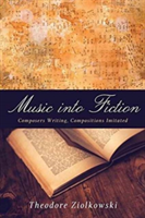 Music into Fiction Composers Writing, Compositions Imitated