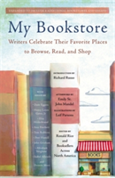 My Bookstore Writers Celebrate Their Favorite Places to Browse, Read, and Shop