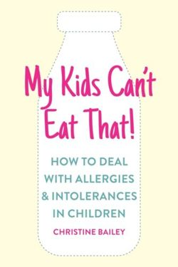 My Kids Can't Eat That! How to Deal with Allergies & Intolerances in Children
