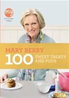 My Kitchen Table: 100 Sweet Treats and Puds