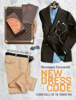 New Dress Code Fashion Rules for the Modern Man