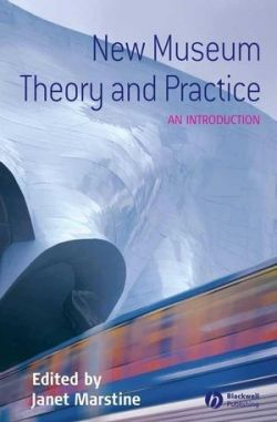 New Museum Theory and Practice: An Introduction