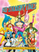 No Straight Lines Four Decades of Queer Comics