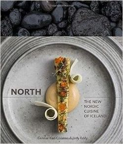 North The New Nordic Cuisine of Iceland