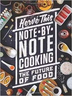 Note-by-Note Cooking The Future of Food