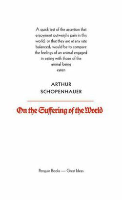 On The Suffering of the World (Penguin Great Ideas)