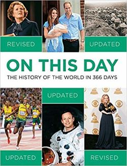 On This Day : The History of the World in 366 Days
