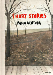 Paolo Ventura: Short Stories