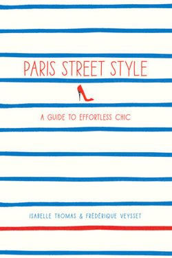 Paris Street Style: A Guide to Effortless Chic