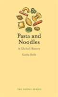 Pasta and Noodles A Global History