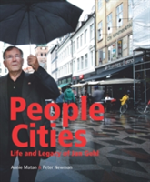 People Cities The Life and Legacy of Jan Gehl