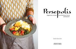 Persepolis - Vegetarian Recipes from Peckham, Persia and beyond