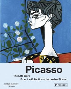 Picasso the Late Work. From the Collection of Jacqueline Picasso